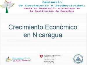 Crecimiento Econmico en Nicaragua Contenido Caracterizando el crecimiento