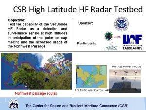 CSR High Latitude HF Radar Testbed Objective Test