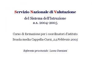 Servizio Nazionale di Valutazione del Sistema dellIstruzione a