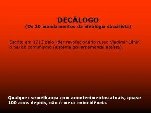DECLOGO Os 10 mandamentos da ideologia socialista Escrito