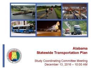 Alabama Statewide Transportation Plan Study Coordinating Committee Meeting