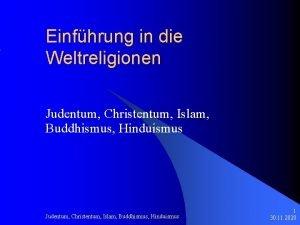 Einfhrung in die Weltreligionen Judentum Christentum Islam Buddhismus