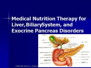 Medical Nutrition Therapy for Liver Biliary System and