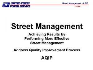 Street Management AQIP FY 2007 Street Management Achieving
