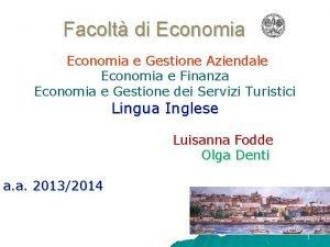 Facolt di Economia e Gestione Aziendale Economia e