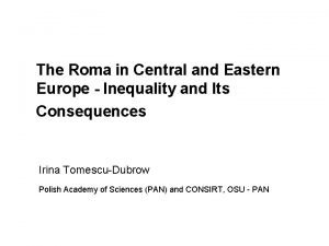 The Roma in Central and Eastern Europe Inequality