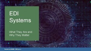 EDI Systems What They Are and Why They
