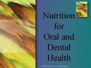Nutrition for Oral and Dental Health Oral Health