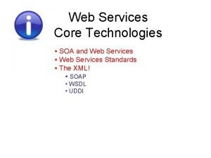 Web Services Core Technologies SOA and Web Services