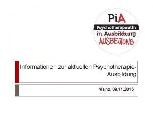 Informationen zur aktuellen Psychotherapie Ausbildung Mainz 09 11