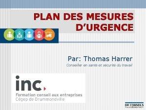 PLAN DES MESURES DURGENCE Par Thomas Harrer Conseiller