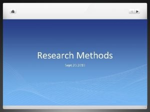 Research Methods Sept 2010 Literature review A literature