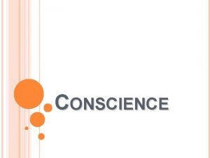 CONSCIENCE CONSCIENCE IN THE TEACHINGS OF THE CATHOLIC