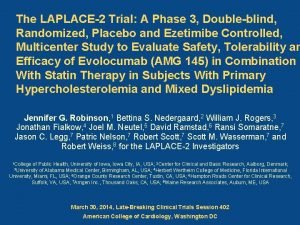 The LAPLACE2 Trial A Phase 3 Doubleblind Randomized