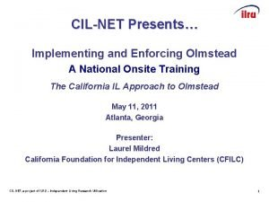 CILNET Presents Implementing and Enforcing Olmstead A National