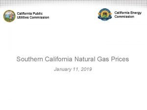 California Energy Commission California Public Utilities Commission Southern