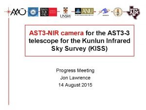 AST 3 NIR camera for the AST 3