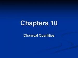 Chapters 10 Chemical Quantities Conversion Factors n Conversion