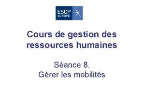 Cours de gestion des ressources humaines Sance 8