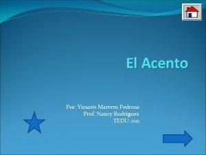El Acento Por Yimaris Marrero Pedrosa Prof Nancy