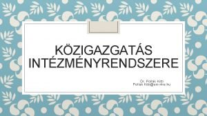 KZIGAZGATS INTZMNYRENDSZERE Dr Pollk Kitti Pollak Kittiuninke hu