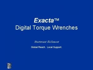 Exacta Digital Torque Wrenches Sturtevant Richmont Global Reach