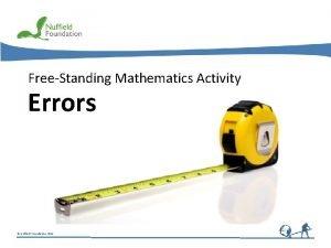 FreeStanding Mathematics Activity Errors Nuffield Foundation 2011 Errors