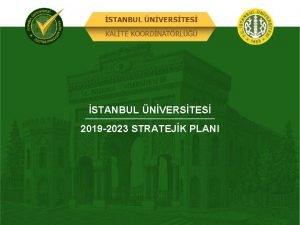 STANBUL NVERSTES 2019 2023 STRATEJK PLANI STANBUL NVERSTES