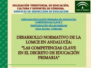 DELEGACIN TERRITORIAL DE EDUCACIN CULTURA Y DEPORTES DE