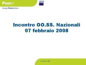 Incontro OO SS Nazionali 07 febbraio 2008 Incontro