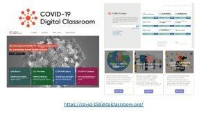 https covid19 digitalclassroom org https bit lyc 19