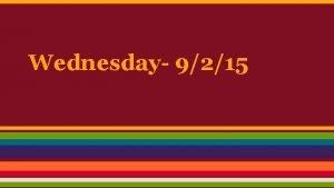Wednesday 9215 Anne Bradstreet Anne was born in