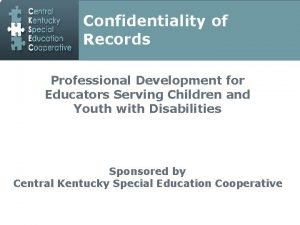 Confidentiality of Records Professional Development for Professional Development