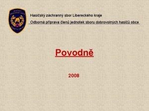 Hasisk zchrann sbor Libereckho kraje Odborn pprava len