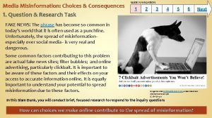 Media Misinformation Choices Consequences 1 Question Research Task