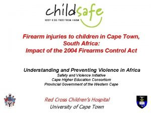 Firearm injuries to children in Cape Town South