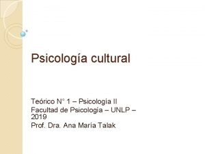 Psicologa cultural Terico N 1 Psicologa II Facultad