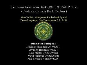 Penilaian Kesehatan Bank RGEC Risk Profile Studi Kasus