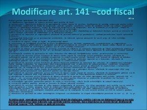 Modificare art 141 cod fiscal ART 141 Scutiri