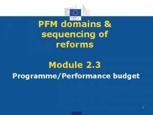 PFM domains sequencing of reforms Module 2 3