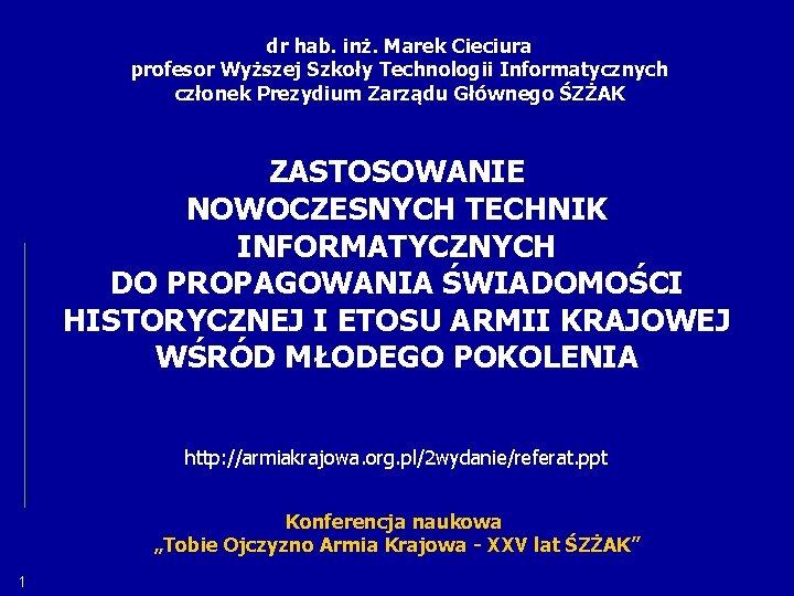 dr hab in Marek Cieciura profesor Wyszej Szkoy