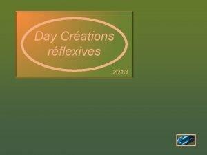 Day Crations rflexives 2013 LAndalousie ce nest pas