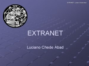 EXTRANET Luciano Chede Abad EXTRANET Luciano Chede Abad