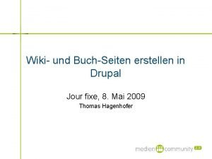 Wiki und BuchSeiten erstellen in Drupal Jour fixe
