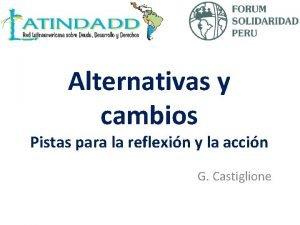 Alternativas y cambios Pistas para la reflexin y