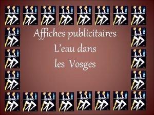 Affiches publicitaires Leau dans les Vosges Une des