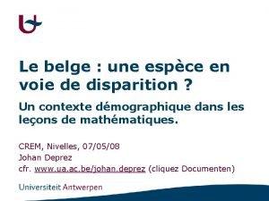 Le belge une espce en voie de disparition