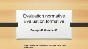 valuation normative valuation formative Pourquoi Comment Stage valuer