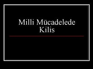 Milli Mcadelede Kilis Milli Mcadelede Kilis n 1516