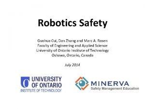 Robotics Safety Guohua Cui Dan Zhang and Marc